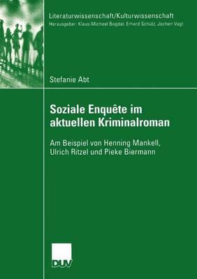 Soziale Enquete im Aktuellen Kriminalroman - Literaturwissenschaft / Kulturwissenschaft (Paperback)