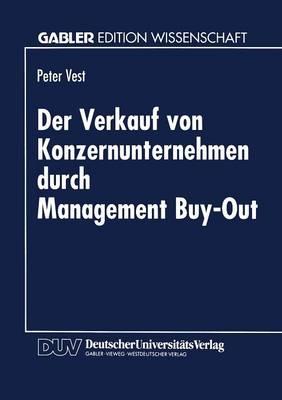 Der Verkauf Von Konzernunternehmen Durch Management Buy-Out (Paperback)