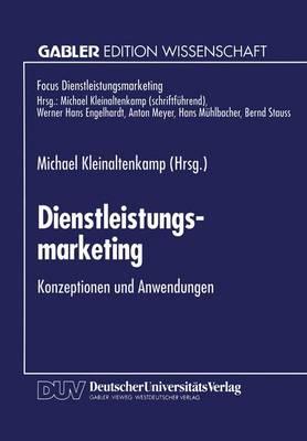 Dienstleistungsmarketing - Fokus Dienstleistungsmarketing (Paperback)