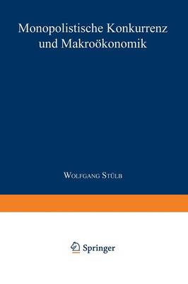 Monopolistische Konkurrenz Und Makro konomik - Gabler Edition Wissenschaft (Paperback)