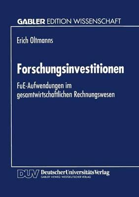 Forschungsinvestitionen: Fue-Aufwendungen Im Gesamtwirtschaftlichen Rechnungswesen (Paperback)