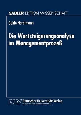 Die Wertsteigerungsanalyse Im Managementproze� (Paperback)