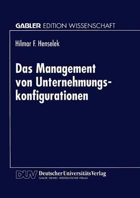 Das Management Von Unternehmungskonfigurationen (Paperback)