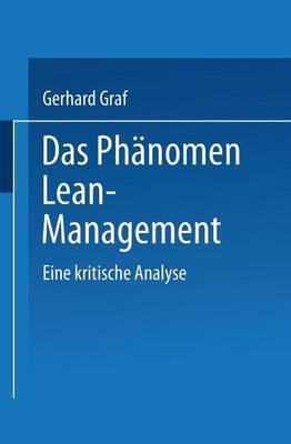 Das PH�nomen Lean Management: Eine Kritische Analyse (Paperback)