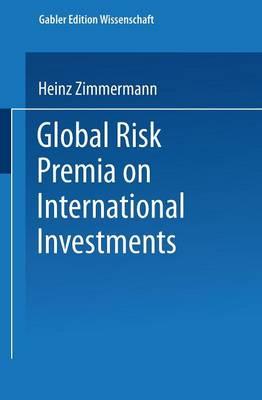 Global Risk Premia on International Investments (Paperback)