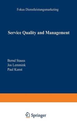 Service Quality and Management - Fokus Dienstleistungsmarketing (Paperback)