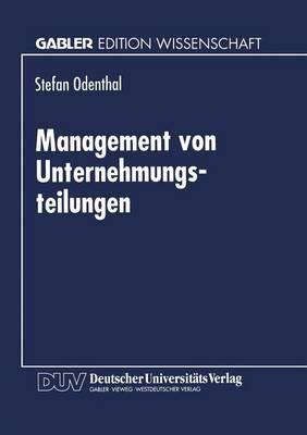 Management Von Unternehmungsteilungen (Paperback)