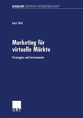 Marketing fur Virtuelle Markte (Paperback)