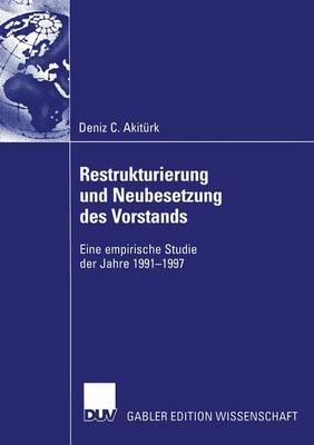 Restrukturierung und Neubesetzung des Vorstands (Paperback)