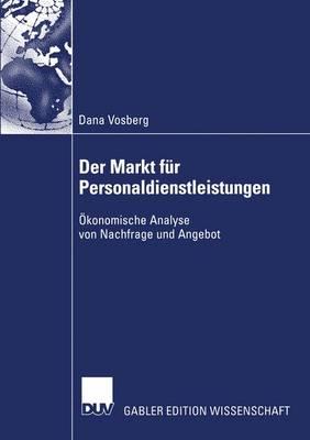 Der Markt fur Personaldienstleistungen (Paperback)