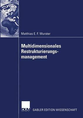 Multidimensionales Restrukturierungsmanagement (Paperback)