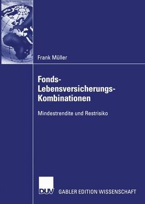 Fonds-Lebensversicherungs-Kombinationen (Paperback)