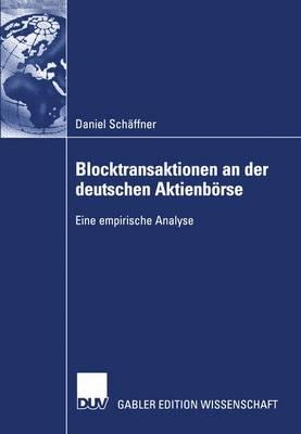 Blocktransaktionen an der Deutschen Aktienborse (Paperback)