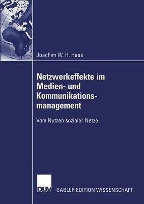 Netzwerkeffekte im Medien- und Kommunikationsmanagement (Paperback)