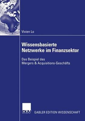 Wissensbasierte Netzwerke im Finanzsektor (Paperback)
