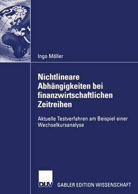 Nichtlineare Abhangigkeiten bei Finanzwirtschaftlichen Zeitreihen (Paperback)