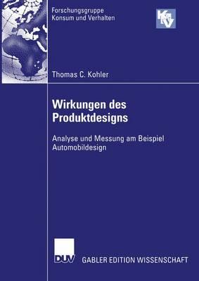 Wirkungen des Produktdesigns - Forschungsgruppe Konsum Und Verhalten (Paperback)