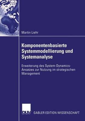 Komponentenbasierte Systemmodellierung und Systemanalyse (Paperback)