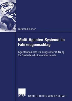 Multi-Agenten-Systeme im Fahrzeugumschlag (Paperback)