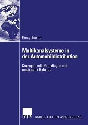 Multikanalsysteme in Der Automobildistribution (Paperback)