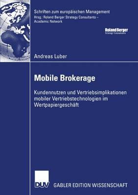 Mobile Brokerage - Schriften Zum Europaischen Management (Paperback)