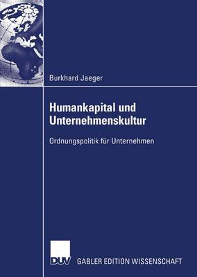 Humankapital Und Unternehmenskultur (Paperback)