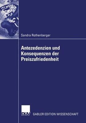 Antezedenzien Und Konsequenzen Der Preiszufriedenheit (Paperback)