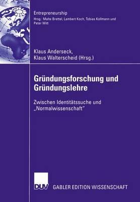 Grundungsforschung und Grundungslehre - Entrepreneurship (Paperback)