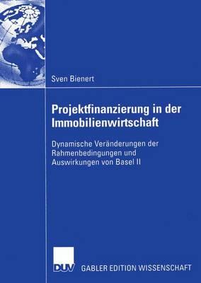 Projektfinanzierung in der Immobilienwirtschaft (Paperback)