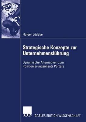 Strategische Konzepte zur Unternehmensfuhrung (Paperback)