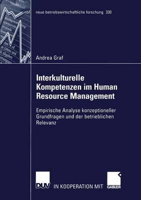 Interkulturelle Kompetenzen im Human Resource Management - Neue Betriebswirtschaftliche Forschung (NBF) 330 (Paperback)