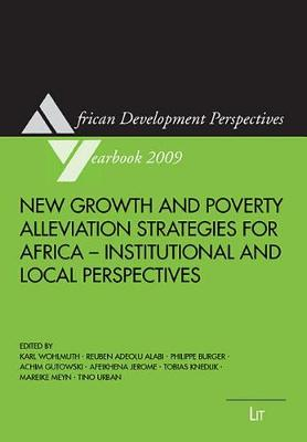 New Growth and Poverty Alleviation Strategies for Africa: Institutional and Local Perspectives - African Development Perspectives Yearbook v. 14 (Paperback)