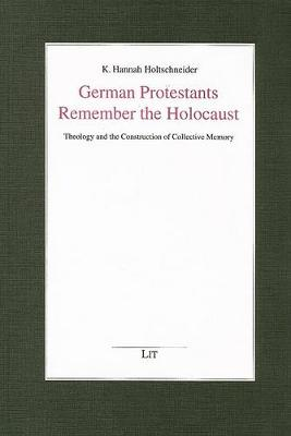 German Protestants Remember the Holocaust (Paperback)