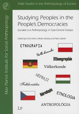Studying Peoples in the People's Democracies: Social Era Anthropology in East-Central Europe (Paperback)