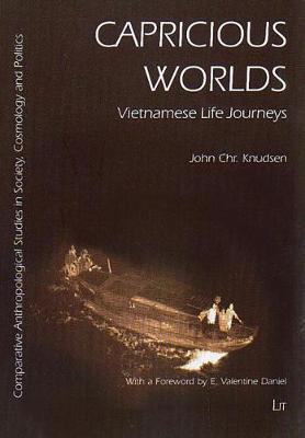 Capricious Worlds: Vietnamese Life Journeys (Paperback)