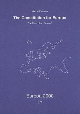 The Constitution for Europe: The Point of No Return? (Paperback)