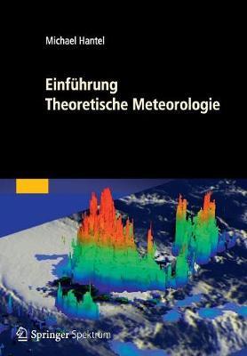 Einfuhrung Theoretische Meteorologie (Paperback)