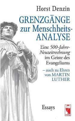 Grenzg nge Zur Menschheitsanalyse (Paperback)