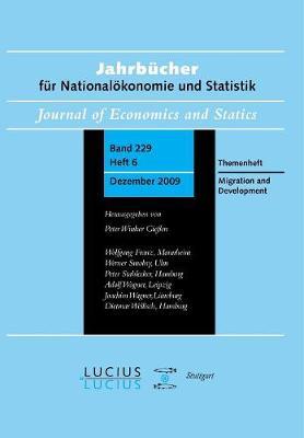 Migration and Development: Sonderausgabe  Heft 6/Bd. 229 (2009) Jahrbucher fur Nationaloekonomie und Statistik (Paperback)