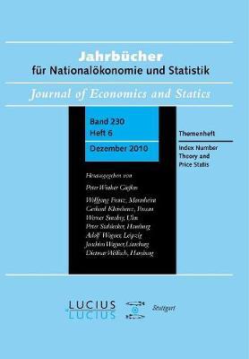 Index Number Theory and Price Statistics: Sonderausgabe  Heft 6/Bd. 230 (2010) Jahrbucher fur Nationaloekonomie und Statistik (Paperback)
