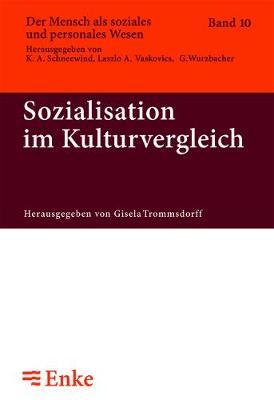 Sozialisation Im Kulturvergleich - Der Mensch ALS Soziales Und Personales Wesen 10 (Paperback)