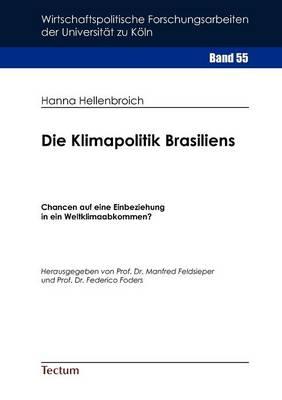 Die Klimapolitik Brasiliens (Paperback)