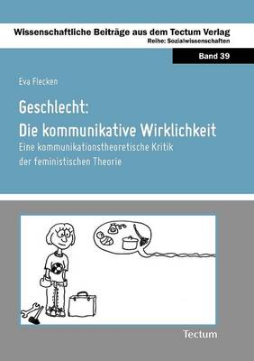 Geschlecht: Die Kommunikative Wirklichkeit (Paperback)