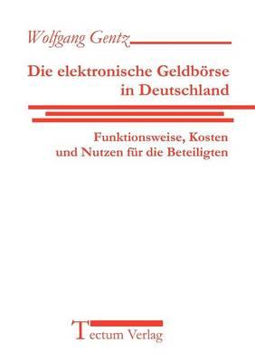 Die Elektronische Geldb Rse in Deutschland (Paperback)