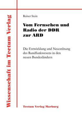 Vom Fernsehen Und Radio Der Ddr Zur Ard - Laboratory Companion (Paperback)