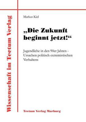 """""""Die Zukunft Beginnt Jetzt!"""" - Berichte Aus Der Psychologie, (Paperback)"""