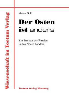 Der Osten Ist Anders - Wissenschaft Im Tectum Verlag (Paperback)