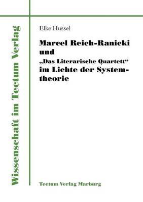 """Marcel Reich-Ranicki Und """"Das Literarische Quartett"""" Im Lichte Der Systemtheorie - Wissenschaft Im Tectum Verlag (Paperback)"""