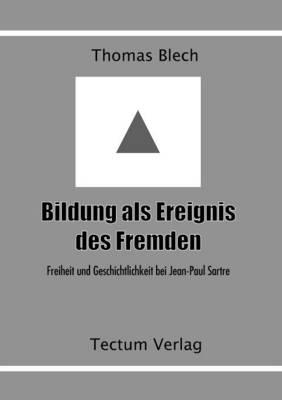 Bildung ALS Ereignis Des Fremden (Paperback)