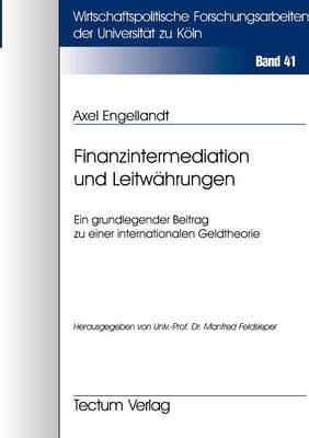 Finanzintermediation Und Leitw Hrungen (Paperback)